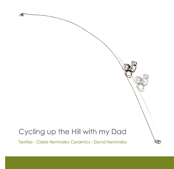 Cycling Up the Hill with My Dad, Claire Heminsley, David Heminsley