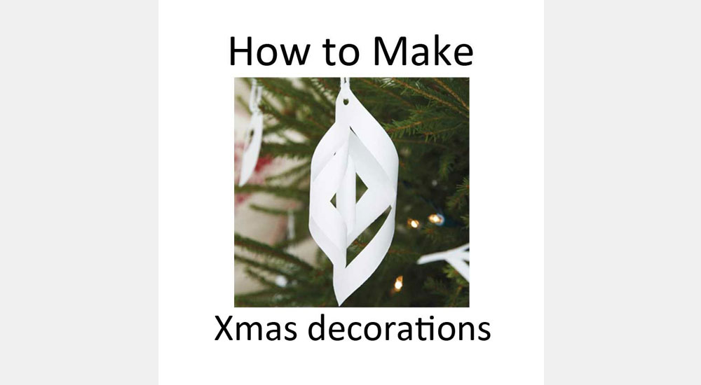 How to make Xmas decorationsimage